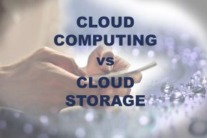 the difference between cloud computing and cloud storage